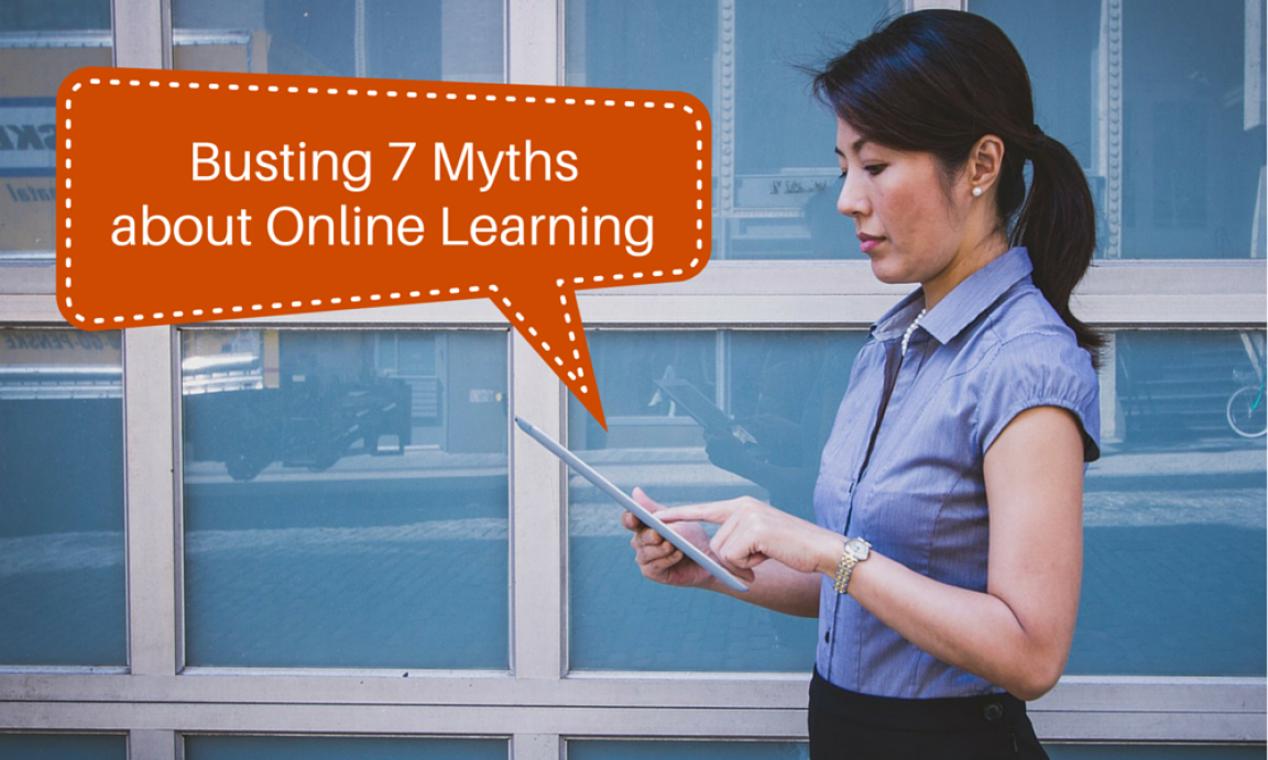 Busting 7 Myths about Online Learning