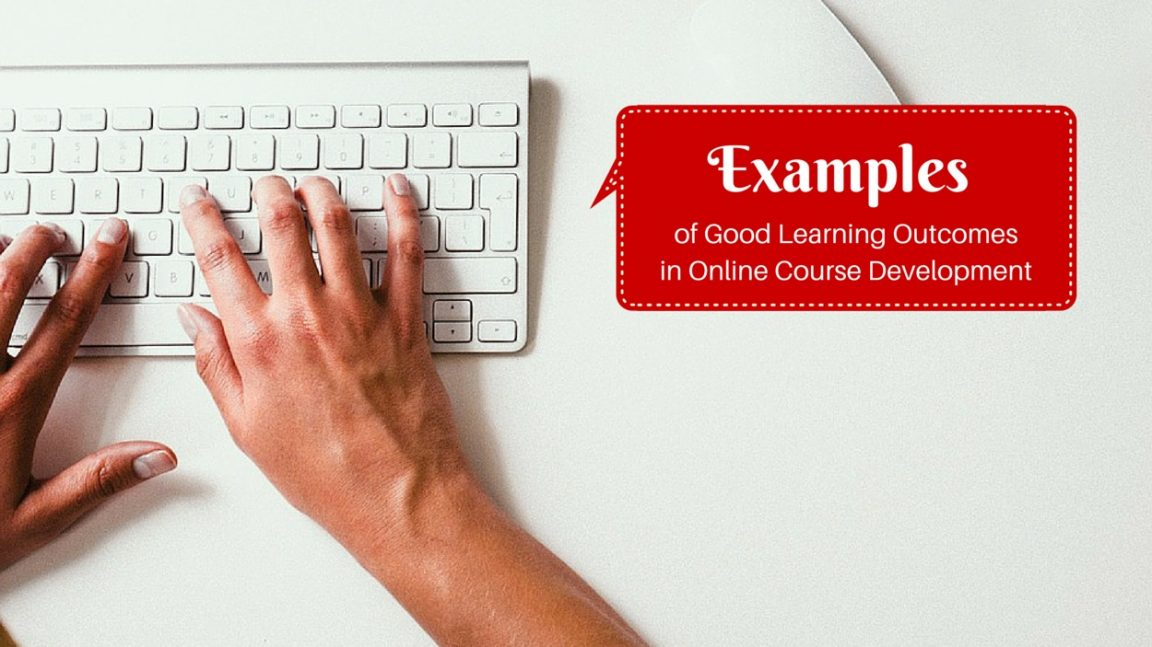 Examples of Good Learning Outcomes