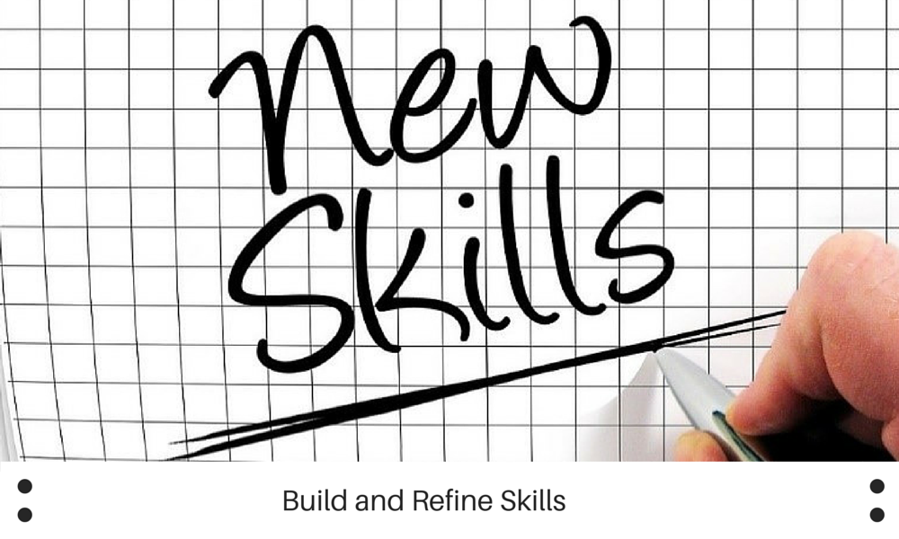 Build and Refine Skills