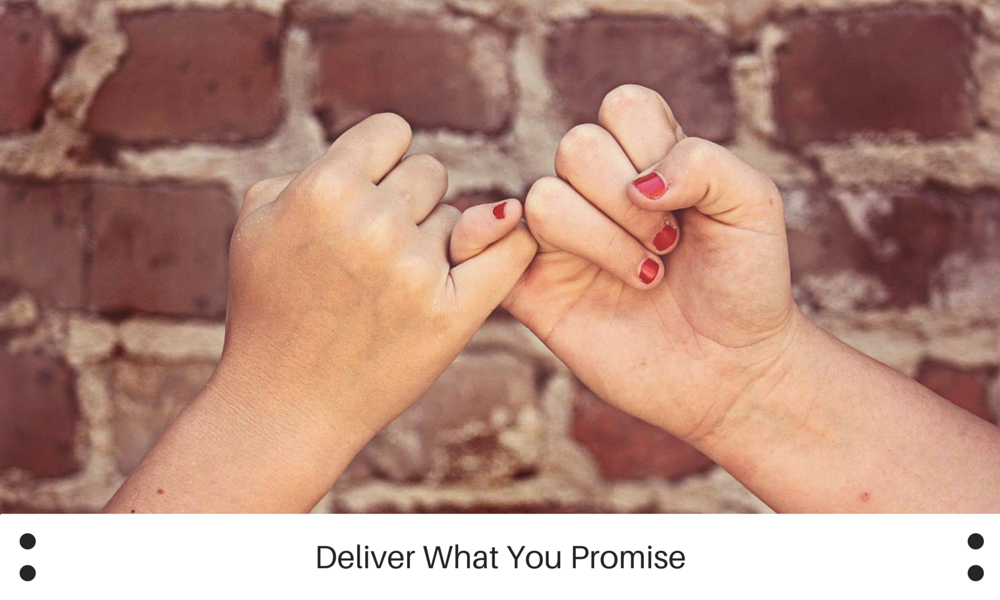Deliver What You Promise