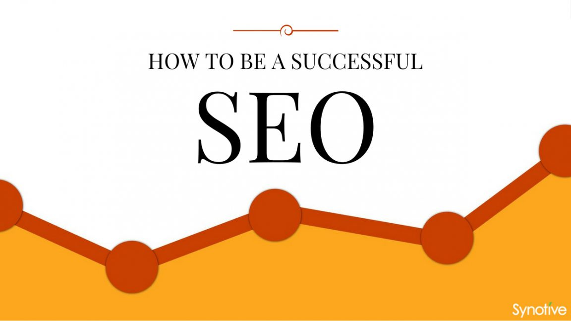 how to be a successful seo