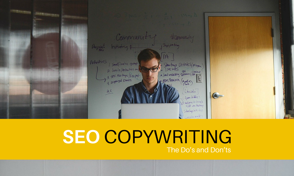 SEO Copywriting – The Do's and Don'ts
