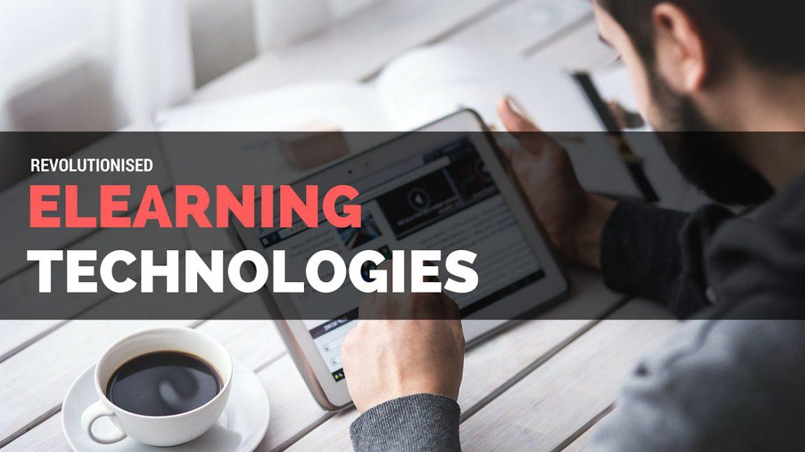 Revolutionised eLearning Technologies
