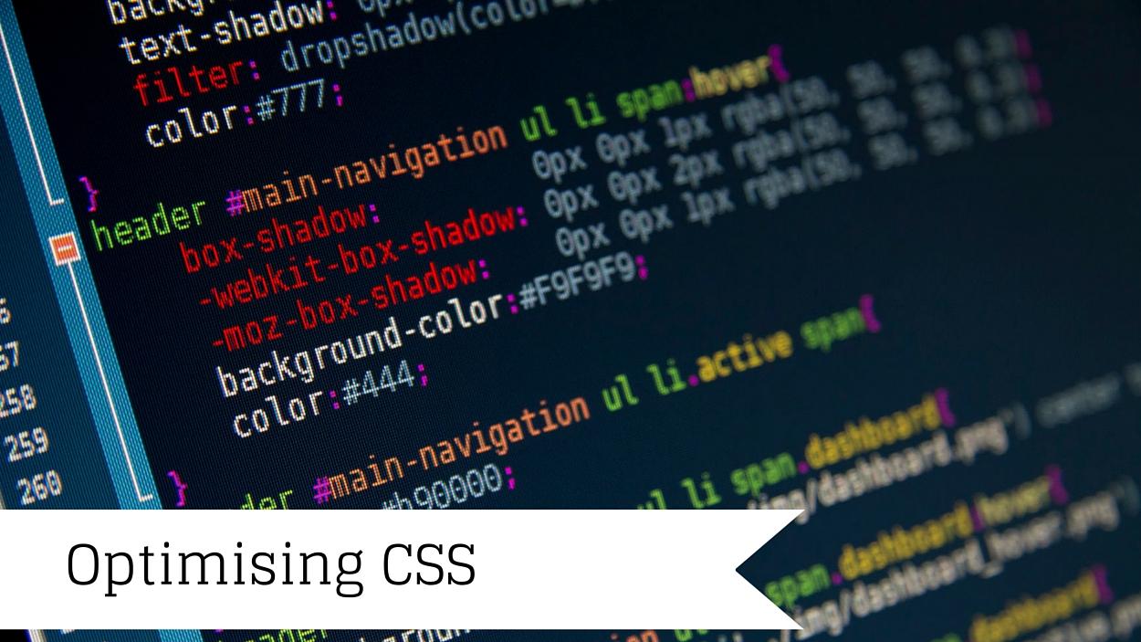 Optimising CSS
