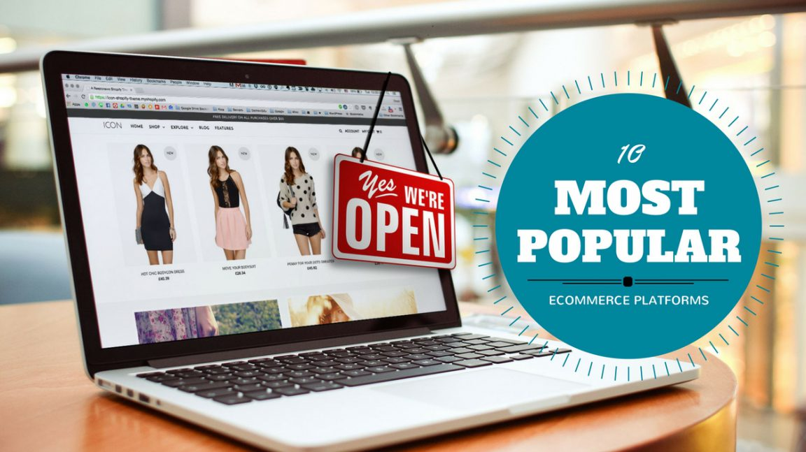10 Most Popular Ecommerce Platforms To Build Your Online