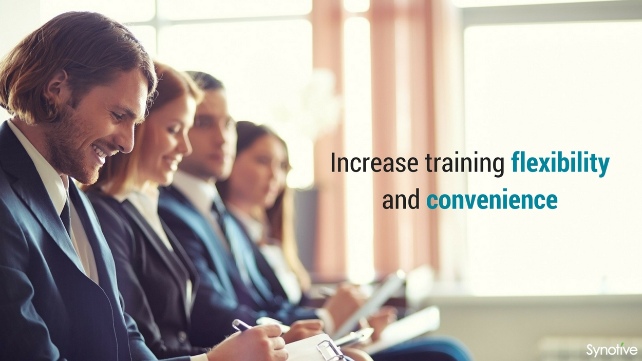 Increase training flexibility and convenience