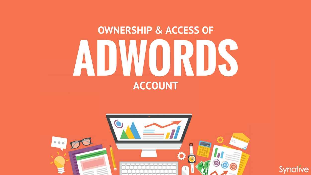 Ownership and Access of AdWords Account