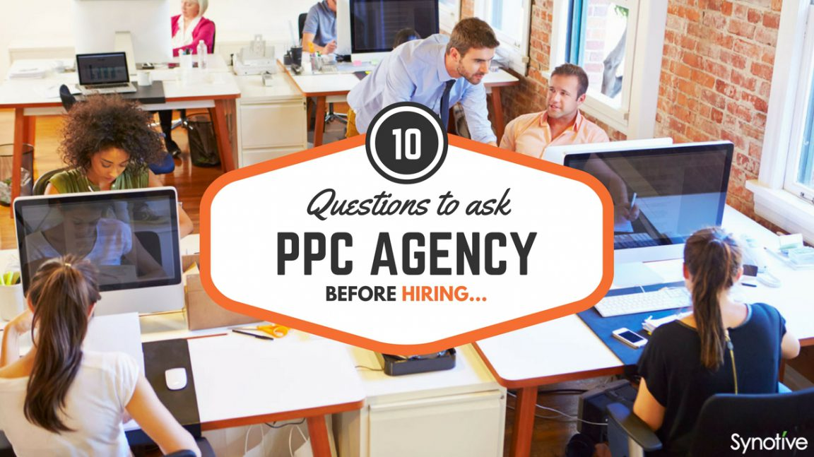 Questions To Ask PPC Agency